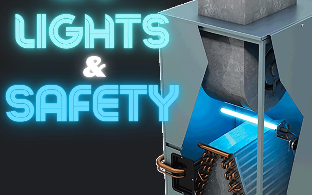 UV Lights & Safety Guidelines