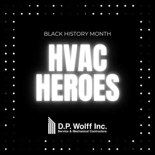 Black History Month – HVAC Heroes
