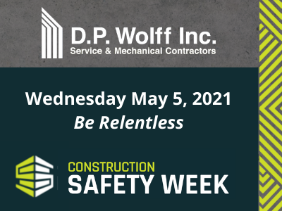 Construction Safety Week – Be Relentless